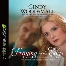 Fraying At The Edge By Cindy Woodsmall