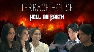 100 Terrace House Hell On Earth Terracehouse