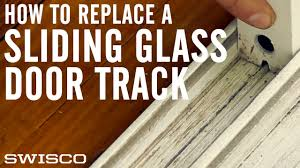 Peachtree Patio Door Glass Replacement by How To Replace A Sliding Glass Door Track Youtube