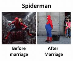 spiderman after marriage before marriage marriage meme on me me