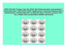 big discount trango 12er set ip44 led einbaustrahler