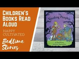Best Halloween Books For 6 Year Olds by The Vanishing Pumpkin Book Read Aloud Halloween Books For Kids