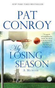 My Losing Season By Pat Conroy