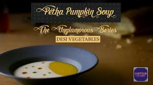 Korean Pumpkin Porridge Instant by The Unglamorous Series Petha Pumpkin Soup Youtube