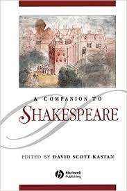 A Companion To Shakespeare David Scott Kastan
