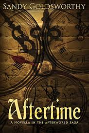Aftertime An Aftermath Novella The Afterworld Saga Book 3 By Goldsworthy