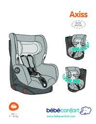notice siege auto bebe confort iseos mode d emploi bebe confort axiss siège auto trouver une solution