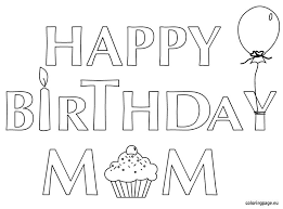 Epic Happy Birthday Mom Coloring Pages 45 On Print With