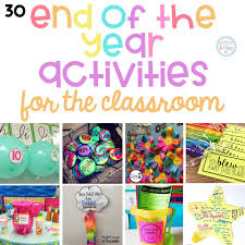 The BEST End Of Year Activities For Classroom And Teachers Plan Your Final