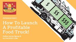 How To Launch A Profitable Food Truck - YouTube