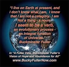 Buckminster Fuller A Verb Who Supported All Life On Spaceship Earth