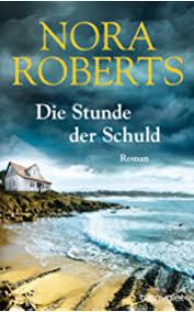 Die Stunde Der Schuld Roman German Edition