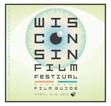 2015 Wisconsin Film Festival Guide By