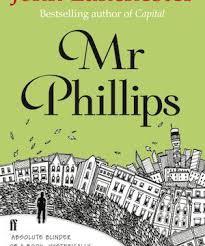 Mr Phillips By John Lanchester
