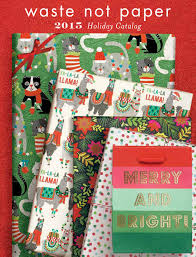 Desk Blotter Paper 20 X 36 by Waste Not Paper 2015 Holiday Catalog By Daniel Richards Issuu