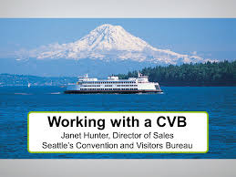 seattle visitors bureau working with a cvb janet director of sales seattle s