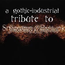 The Smashing Pumpkins Ava Adore Album by A Gothic Industrial Tribute To The Smashing Pumpkins By Various