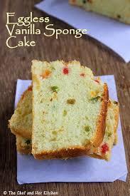 THE CHEF and HER KITCHEN Eggless Vanilla Sponge Cake Recipe