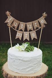 Bridal Shower Cake Topper Bride To Be Burlap Rustic Wedding