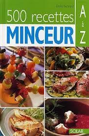 cuisine de a à z minceur 500 recettes minceur de a à z par émilie bertrand cuisine