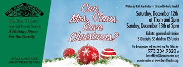 Can Mrs. Claus Save Christmas? : Our 2015-2016 Season : The Barn ... B2productions B2productionss Blog Page 7 Barn Theatre Youtube 9 To 5 Our 62017 Season The Mothers And Sons 72018 Montville Nj New Jersey Facebook Seasons Greetings A Trilogy Of Holiday One Acts Worlds Best Photos Kennedy Laura Flickr Hive Mind Njs Most Teresting Photos Picssr Events Deborah Hospital Foundation Greater Pompton Area Chapter Township Committee Comes Down Hard On Drugs Alcohol