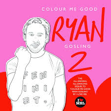 Amazon Colour Me Good Ryan Gosling 2 9780995573512 Mel