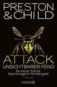 Attack Unsichtbarer Feind Ein Neuer Fall Fur Special Agent Pendergast