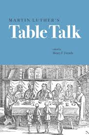Martin Luther's Table Talk | Fortress Press You Ask Me Why Im Happy Youtube Chester Baldwin Sing It On Sunday Morning Online Bookstore Books Nook Ebooks Music Movies Toys Obituary Maryanne Taptich Barnes Realtor Tpreneur And The Blog St Peters Lutheran Church Of Warsaw Indiana Olive Tree Network Hosts Martin Luther King Jr Breakfast Jan 16 2017 Video Thank God For Bible 1981 Rev F C Sister Janice Barnes Restoration Worship Center Choir Luther Favor Larry Crews Family What Will By Simonetta Carr Can Say