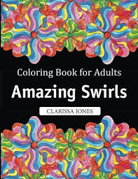 Introducing Coloring Book For Adults Amazing Swirls Buy Your Books Here And Follow Us