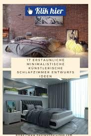 17 erstaunliche minimalistische künstlerische schlafzimmer