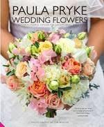 Paula Pryke Wedding Flowers Hardback 7500 Add To Cart