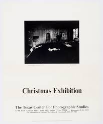 Exhibition Poster For Christmas The Texas Center Photographic Studies Dallas