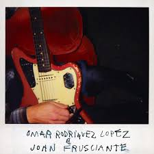 Omar Rodriguez Lopez John Frusciante By Album Experimental Rock Reviews Ratings Credits Song List
