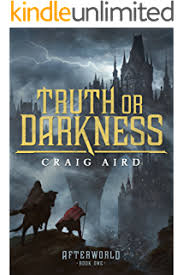 Truth Or Darkness The Afterworld Book 1