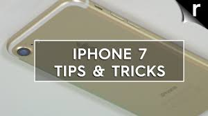 iPhone 7 Tips and Tricks Best hidden features