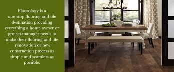 floorology innovative flooring tile carpet installation sales
