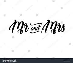 Mr Mrs Wedding Hand Written Lettering Decoration Mister And For