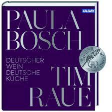 paula bosch mit tim raue callwey kochbuch weinbuch