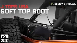 Jeep Wrangler J Tops USA Soft Top Boot (2007-2017 JK 4-Door) Review ...