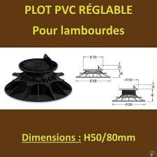 plot reglable pour terrasse bois 60 plots h50 80mm pvc réglables à vérin pour lambourdes terrasse