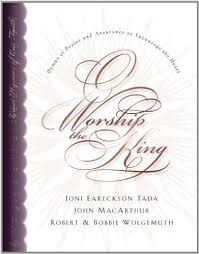 O Worship The King Hymns Of Praise And Assurance To Encourage Your Heart Used