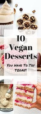 best 25 best vegan desserts ideas on vegan recipes
