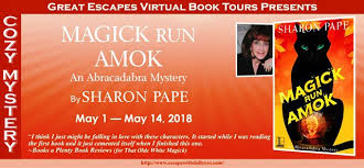 Magick Run Amok An Abracadabra Mystery By Sharon Pape