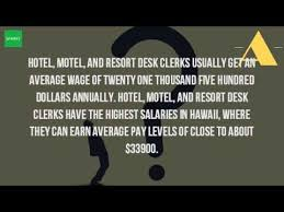 Front Desk Clerk Salary by How Much Does A Desk Clerk At A Hotel Make Youtube