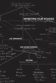 Contents Inventing Film Studies