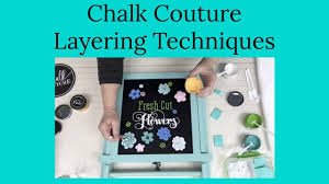 Chalk Couture Layering Techniques - YouTube