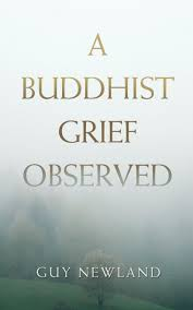 A Buddhist Grief Observed