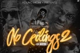 lil wayne s no ceilings 2 tracklist revealed