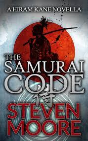 The Samurai Code A Hiram Kane Action Thriller Book 2 Steven Moore