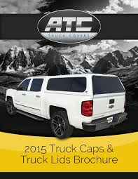 100 Atc Truck Covers ATC 2015 Caps Lids Brochure By ATC